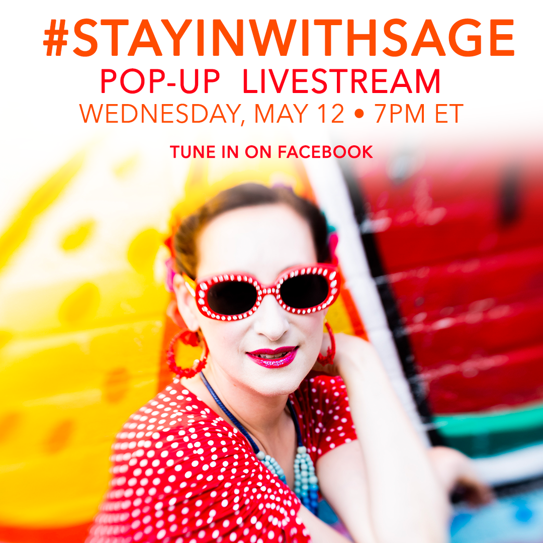 Stay In With Sage Popup Show - Wed May 12 on Facebook Live